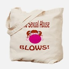 Child Sexual Abuse Blows! Tote Bag