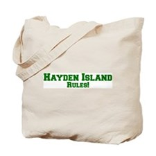 Hayden Island Rules! Tote Bag