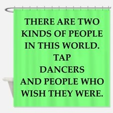tap dancer Shower Curtain