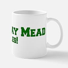 Hathaway Mead Rules! Mug