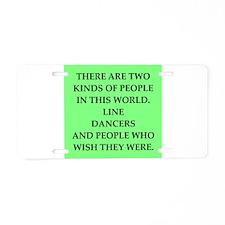 line dancing Aluminum License Plate