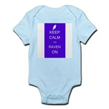 Keep Calm and Raven ON Infant Bodysuit