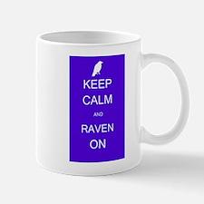 Keep Calm and Raven ON Mug