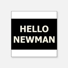 Hello Newman Rectangle Sticker