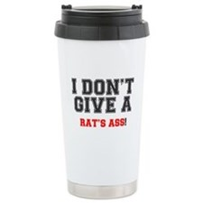 I DONT GIVE A RATS ASS! Thermos Mug