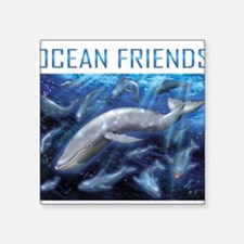 "Ocean Friend Square Sticker 3"" x 3"""