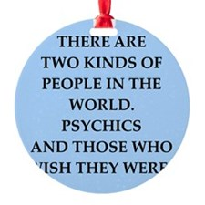 psychic Ornament