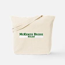 McKenzie Bridge Rules! Tote Bag
