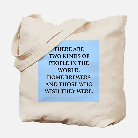 home brewer Tote Bag