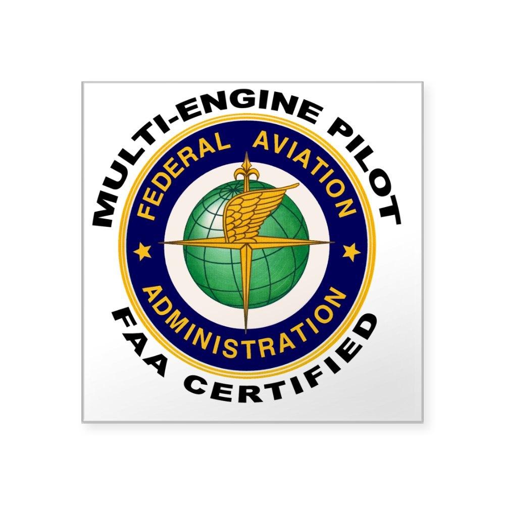 CafePress FAA Certified Multi Engine Pilot Sticker Square Sticker 770029312
