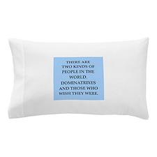 dominatrix Pillow Case