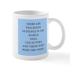 doll collector Mug