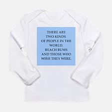 beach bum Long Sleeve Infant T-Shirt