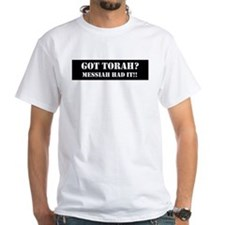 GOT TORAH? Shirt