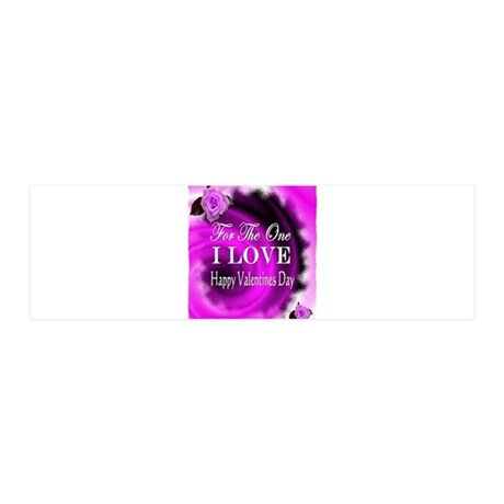 for the one i love valentines day 20x6 Wall Decal