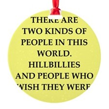 hillbilly Ornament