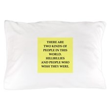 hillbilly Pillow Case