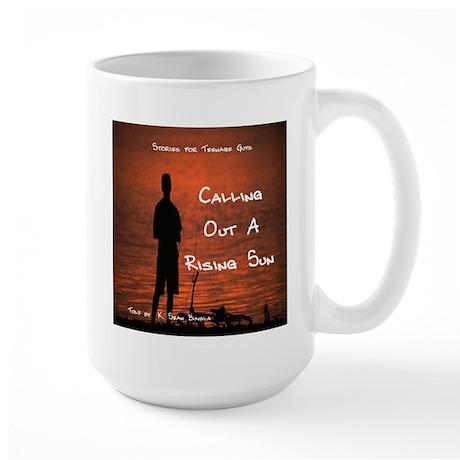 """Calling Out a Rising Sun"" on Large Mug"