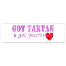 Got your pink tartan Bumper Sticker