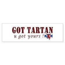 Got your red tartan Bumper Sticker