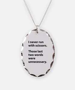 I Never Run With Scissors Necklace