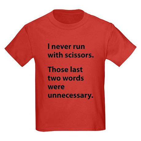 I Never Run With Scissors Kids Dark T-Shirt