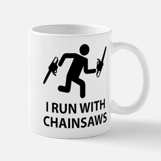 I Run With Chainsaws Mug