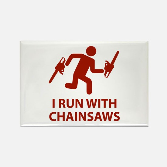 I Run With Chainsaws Rectangle Magnet