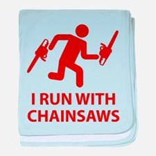 I Run With Chainsaws baby blanket