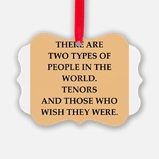 TENORS Ornament