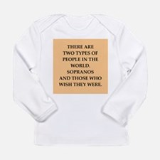 soprano Long Sleeve Infant T-Shirt