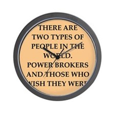 power broker Wall Clock