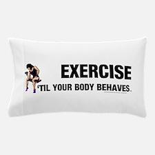 TOP Exercise Slogan Pillow Case