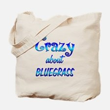 Crazy About Bluegrass Tote Bag