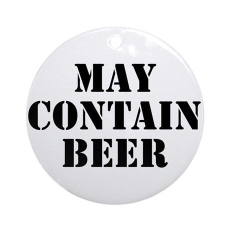 May Contain Beer Ornament (Round)
