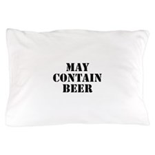 May Contain Beer Pillow Case