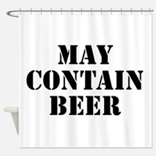 May Contain Beer Shower Curtain