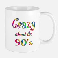 Crazy About The 90s Mug