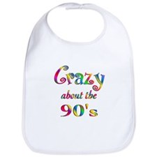 Crazy About The 90s Bib