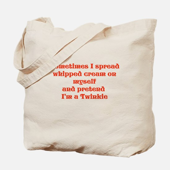 Sometimes I Tote Bag