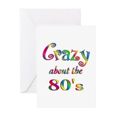 Crazy About The 80s Greeting Card
