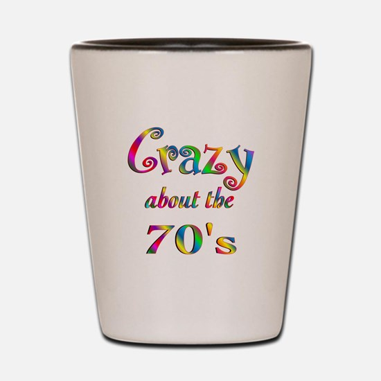 Crazy About The 70s Shot Glass