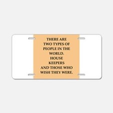 house keeper Aluminum License Plate