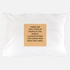 gator hunter Pillow Case
