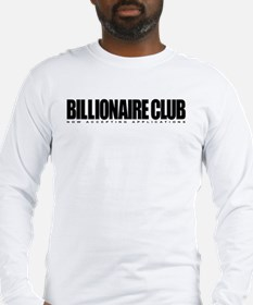Billonaire Club Long Sleeve T-Shirt