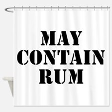 May Contain Rum Shower Curtain