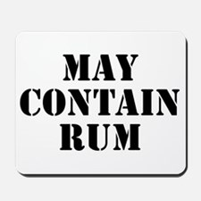 May Contain Rum Mousepad