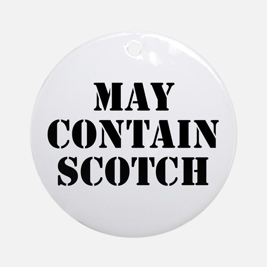 May Contain Scotch Ornament (Round)