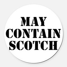 May Contain Scotch Round Car Magnet