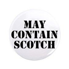 """May Contain Scotch 3.5"""" Button (100 pack)"""